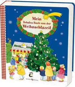 Mein liebstes Buch von der Weihnachtszeit von Leberer,  Sigrid