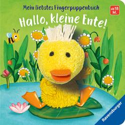 Mein liebstes Fingerpuppenbuch: Hallo, kleine Ente! von Badstuber,  Martina, Penners,  Bernd