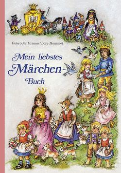 Mein liebstes Märchenbuch von Hummel,  Lore