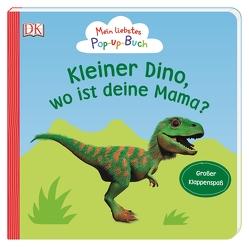 Mein liebstes Pop-up-Buch. Kleiner Dino, wo ist deine Mama? von Grimm,  Sandra