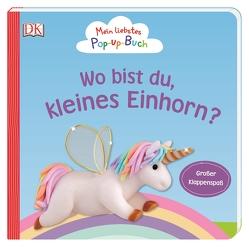 Mein liebstes Pop-up-Buch. Wo bist du, kleines Einhorn? von Grimm,  Sandra