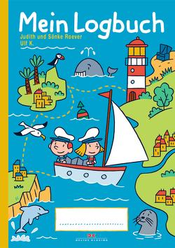 Mein Logbuch von K,  Ulf, Roever,  Judith, Roever,  Sönke