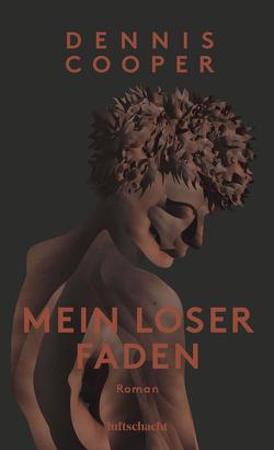 Mein loser Faden von Cooper,  Dennis, Varga,  Raimund
