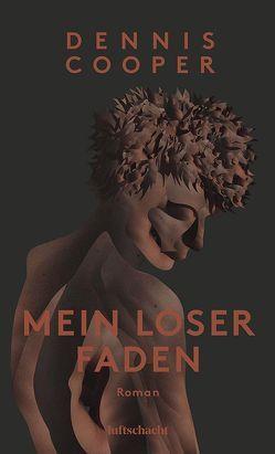 Mein loser Faden von Dennis,  Cooper, Varga,  Raimund
