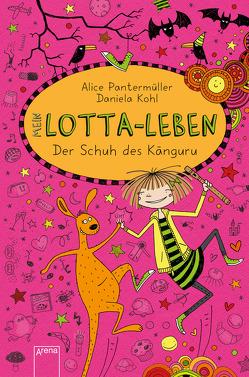 Mein Lotta-Leben (10). Der Schuh des Känguru von Kohl,  Daniela, Pantermüller,  Alice