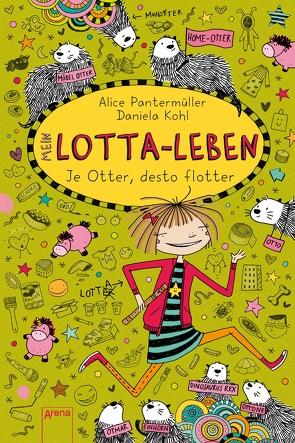 Mein Lotta-Leben (17). Je Otter, desto flotter von Kohl,  Daniela, Pantermüller,  Alice