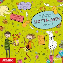 Mein Lotta-Leben [6/7/8] von Kohl,  Daniela, Kultscher,  Katinka, Pantermüller,  Alice, u.v.a.