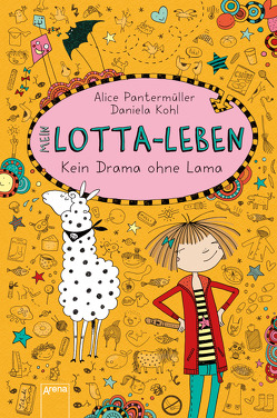 Mein Lotta-Leben (8). Kein Drama ohne Lama von Kohl,  Daniela, Pantermüller,  Alice