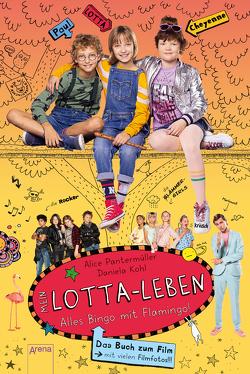 Mein Lotta-Leben / Mein Lotta-Leben. Alles Bingo mit Flamingo von Kohl,  Daniela, Pantermüller,  Alice
