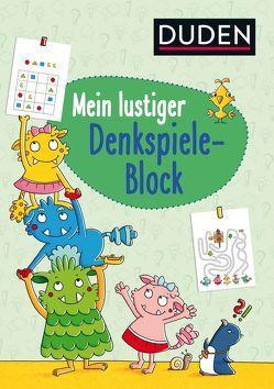 Mein lustiger Denkspiele-Block von Fritz,  Johanna, Weller-Essers,  Andrea