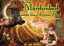 Mein Märchenbuch verleiht deiner Fantasie Flügel von van Velzen,  Wine