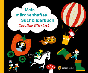 Mein märchenhaftes Suchbilderbuch von Ellerbeck,  Caroline