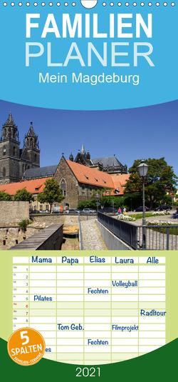 Mein Magdeburg 2021 – Familienplaner hoch (Wandkalender 2021 , 21 cm x 45 cm, hoch) von Bussenius,  Beate