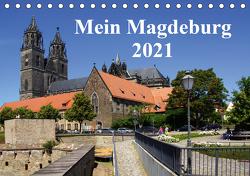 Mein Magdeburg 2021 (Tischkalender 2021 DIN A5 quer) von Bussenius,  Beate