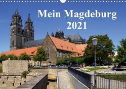 Mein Magdeburg 2021 (Wandkalender 2021 DIN A3 quer) von Bussenius,  Beate