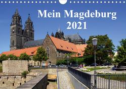 Mein Magdeburg 2021 (Wandkalender 2021 DIN A4 quer) von Bussenius,  Beate