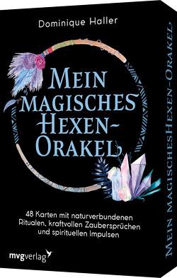 Mein magisches Hexen-Orakel von Haller,  Dominique