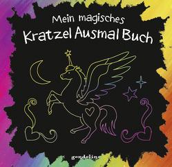 Mein magisches KratzelAusmalBuch (Einhorn) von Metzen,  Isabelle