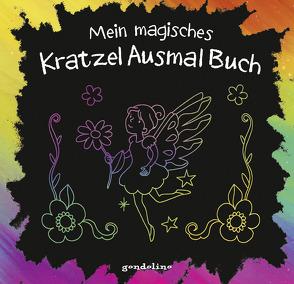 Mein magisches KratzelAusmalBuch (Elfe) von Metzen,  Isabelle