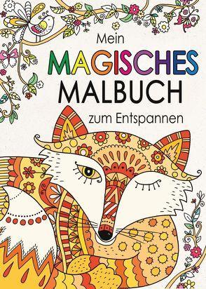 Mein magisches Malbuch zum Entspannen von French,  Felicity