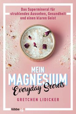 Mein Magnesium von Augustin,  Julia, Lidicker,  Gretchen