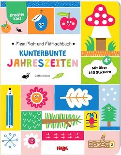 Mein Mal- und Mitmachbuch – Kunterbunte Jahreszeiten von Brocoli,  Steffie, Schmidt,  Annika, Storch,  Imke