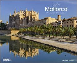 Mein Mallorca 2019 – Wandkalender 52 x 42,5 cm – Spiralbindung von DUMONT Kalenderverlag, Kustos,  Norbert