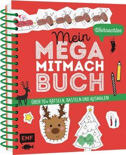 Mein Mega-Mitmach-Buch Weihnachten von Janas,  Silke, Wagner,  Anna