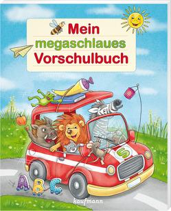Mein megaschlaues Vorschulbuch von Bougie,  Nadine, Kamlah,  Klara, Lückel,  Kristin