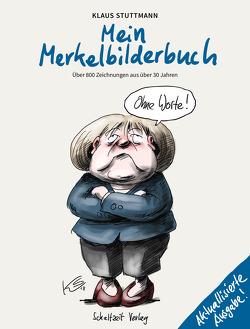 Mein Merkel-Bilderbuch von Stuttmann,  Klaus