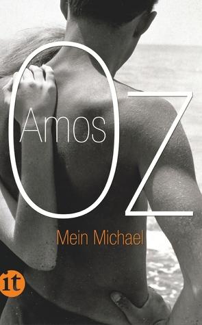 Mein Michael von Oz,  Amos, Podlech-Reisse,  Gisela