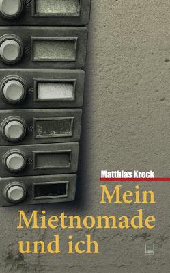 Mein Mietnomade und ich von Kreck,  Matthias