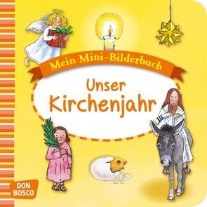 Mein Mini-Bilderbuch: Unser Kirchenjahr von Funke,  Gertraud, Hebert,  Esther, Rensmann,  Gesa