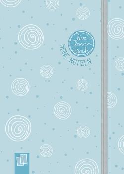 """Mein Mini-Notizbuch A6 """"live – love – teach""""– Edition Kringel von Redaktionsteam Verlag an der Ruhr"""