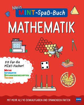 Mein MINT-Spaßbuch: Mathematik von Wilson,  Hannah