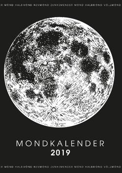 Mein Mondkalender 2019 – Terminplaner & Mond Kalender 2019 in einem von Bock,  Martin