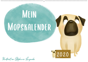 Mein Mopskalender (Wandkalender 2020 DIN A2 quer) von Langowski,  Stephanie