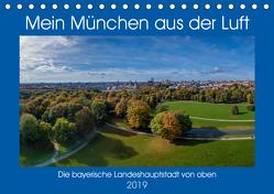 Mein München aus der Luft (Tischkalender 2019 DIN A5 quer) von AllesSuper