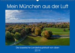 Mein München aus der Luft (Wandkalender 2019 DIN A2 quer) von AllesSuper