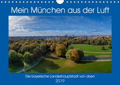 Mein München aus der Luft (Wandkalender 2019 DIN A4 quer) von AllesSuper