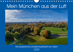 Mein München aus der Luft (Wandkalender 2020 DIN A4 quer) von AllesSuper
