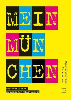 Mein München von Drexl,  Cindy, Eymold,  Ursula, Moser,  Johannes