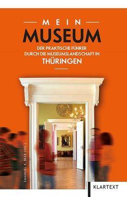 Mein Museum von Beer,  Emanuel R.