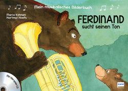 Mein musikalisches Bilderbuch (Bd. 1) – Ferdinand sucht seinen Ton von Hoefs,  Hartmut, Köhnen,  Maria