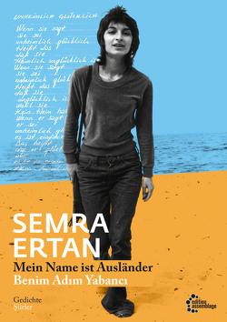 Mein Name ist Ausländer | Benim Adım Yabancı von Ertan,  Semra