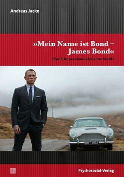 »Mein Name ist Bond – James Bond« von Jacke,  Andreas