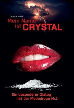 Mein Name ist Crystal von Hope,  Oliver
