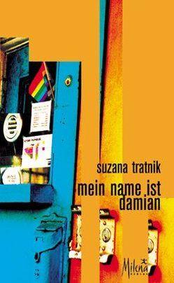Mein Name ist Damian von Leben,  Andrej, Pankratz,  Helga, Tratnik,  Suzana
