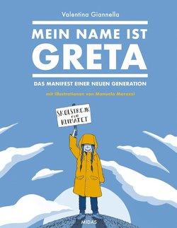 Mein Name ist Greta von Gianella,  Valentina, Marazzi,  Manuela