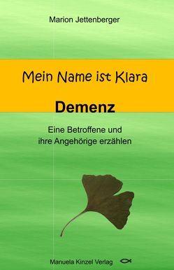 Mein Name ist Klara von Jettenberger,  Marion
